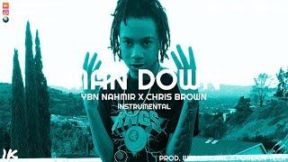 YBN Nahmir x Chris Brown - Man Down (Instrumental)