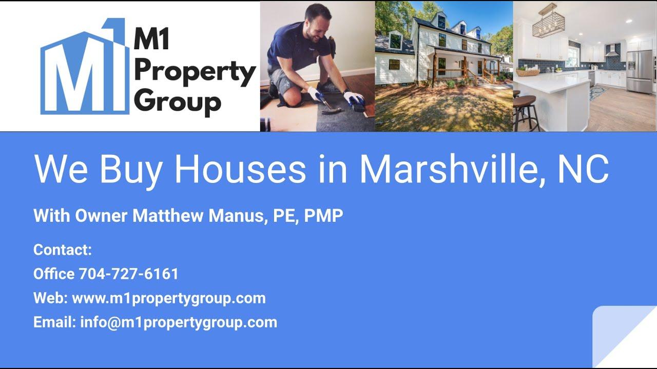 We Buy Houses in Marshville, NC