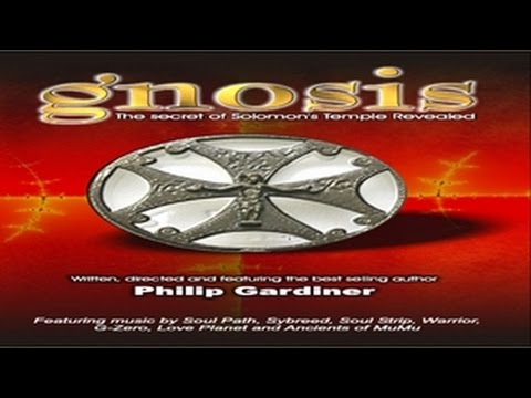 Gnosis: The Secret of Solomons Temple Revealed by Philip Gardiner - Full Movie - Learn the Truth!