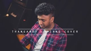 Thangamey | Naanum Rowdy Dhaan | Piano Cover by Hemz Music