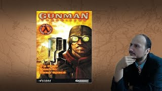 "Gaming History: Gunman Chronicles ""Best. Guns. Ever."""