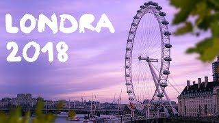 LONDRA 2018 COSA VEDERE ASSOLUTAMENTE - consigli viaggio a Londra