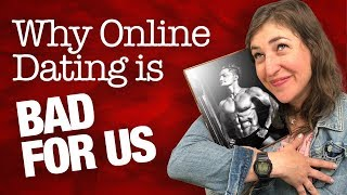 Why Online Dating Is Bad For Us || Mayim Bialik