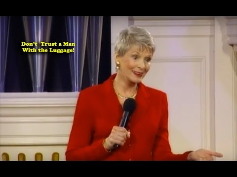Jeanne Robertson  Don't Trust a Man With the Luggage!
