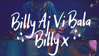 Billy Aj Vi Bala | Billy X | Official Music Video | Latest Rap 2019