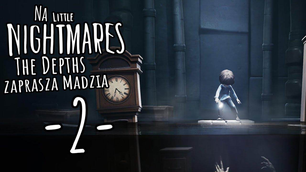 Little Nightmares: The Depths #02 – Za krótko [End]