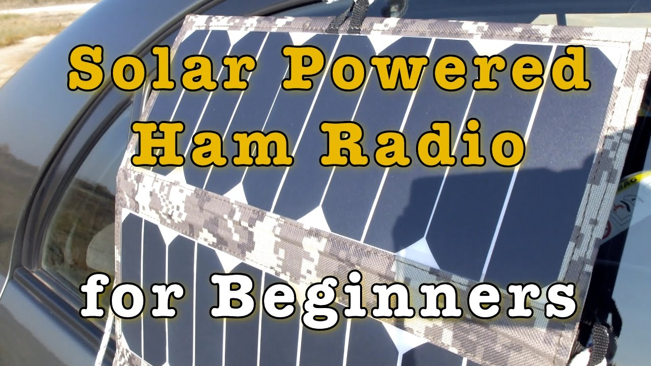 Solar Powered Ham Radio for Beginners - Ham Radio Reviews