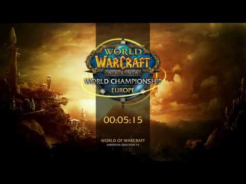 Qualifiers #3 | World of Warcraft Arena European Championship