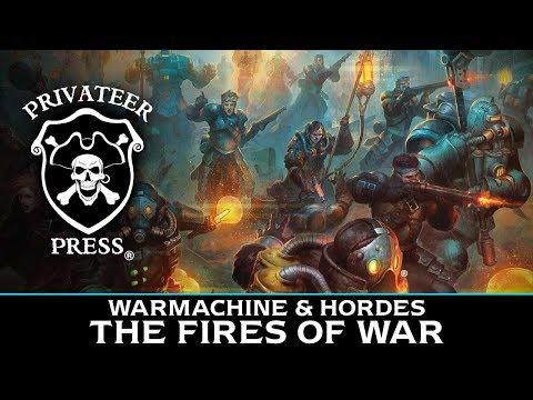 Fires of War - WARMACHINE & HORDES 2018
