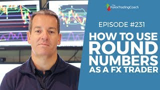 How You Can Profit By Using Round Numbers with Forex Coach Andrew Mitchem