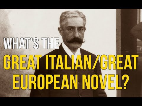 What Is the Great Italian/Great European Novel?