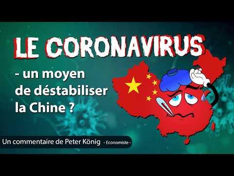 Le coronavirus – un moyen de déstabiliser la Chine ?
