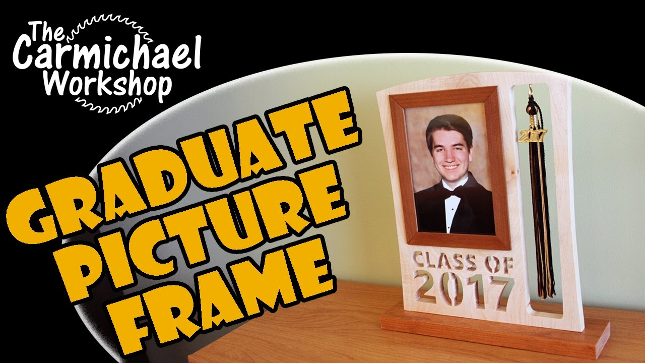 Graduate Picture Frame and Tassel Holder Woodworking Project - YouTube