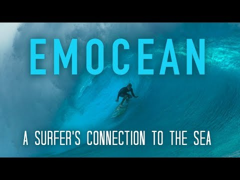 Emocean: A Surfer's Connection to the Sea - Official Trailer