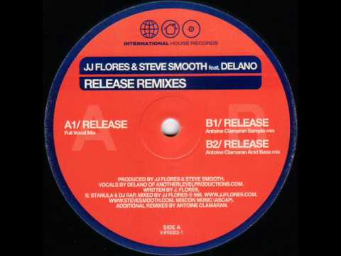 JJ Flores & Steve Smooth Featuring Delano - Release