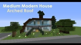 Medium Modern House - Arched Roof House
