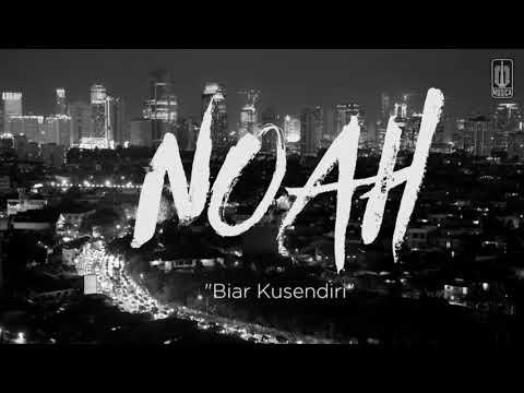 NOAH_-_Biar_Ku_Sendiri_(Official_Music_Video).mp4