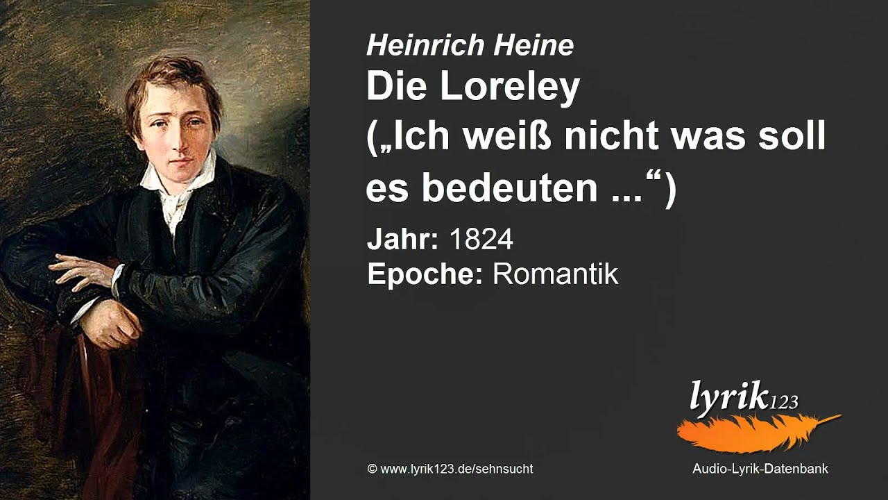 Heinrich Heine Die Loreley 1824