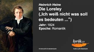 Heinrich Heine: Die Loreley (1824)