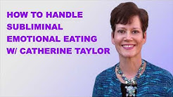 Tackling Subliminal Emotional Eating With Catherine Taylor (RDP Podcast)