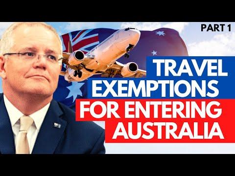 AUSTRALIA TRAVEL & BORDER UPDATES: UPDATES ON AUSTRALIAN TRAVEL EXEMPTIONS   PART 1