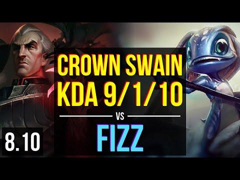 KSV Crown - SWAIN vs FIZZ (MID) ~ KDA 9/1/10, Dominating ~ Korea Master ~ Patch 8.10