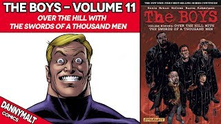 The Boys - Volume 11: Over The Hill With The Swords Of A Thousand Men (2012)