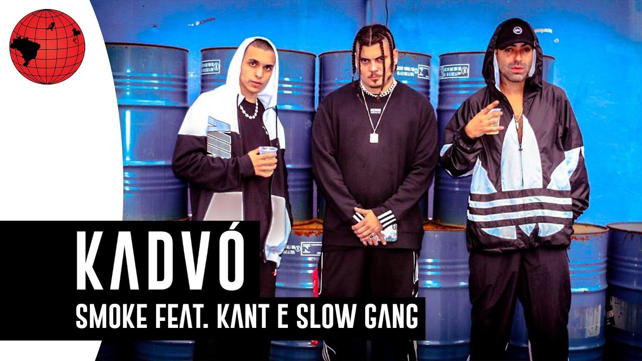 "Smoke ft. Kant e SG  - ""Kadvó"" (Clipe Oficial)"