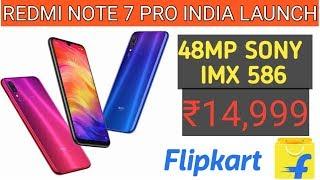 Xiaomi Redmi Note 7 Pro India Launch,Price,Specifications | Redmi Note 7 Pro Vs Redmi Note 7🔥