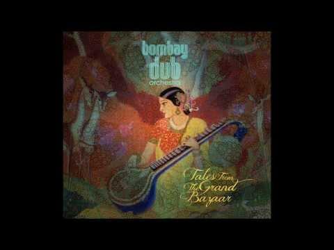 Bombay Dub Orchestra - The Orange Terrace mp3