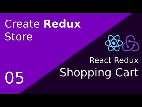 05 React Redux ShoppingCart : Create Redux Store thumbnail