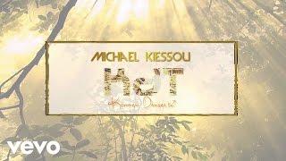 Michael Kiessou - KDT feat Dynastie le tigre & Yvich (Audio)