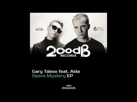 Gary Taboo feat. Aida - Opera Mystery (Original Mix)