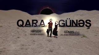 Qara Gunes (10-cu bölüm) - TAM HİSSƏ