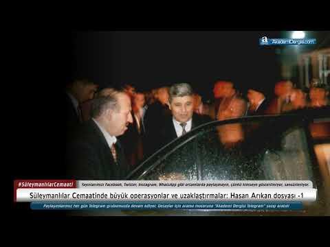 Hasan Arıkan Dosyası - 1   Süleymancılar Cemaatinde Büyük Operasyonlar/uzaklaştırmalar