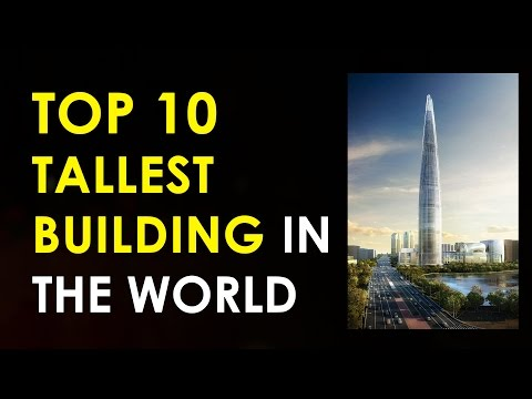 Vote No on : Top 10 Tallest Buildings In the World 2020
