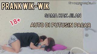 Download PRANK WIK-WIK SAMA KA JILAN, SAMPE DIPUTUSIN PACAR (18+)