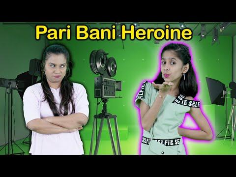 Pari Ban Gayi Heroine | Fun Story | Pari's Lifestyle