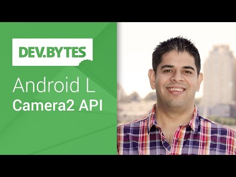 DevBytes: Android L Developer Preview - Camera2 API