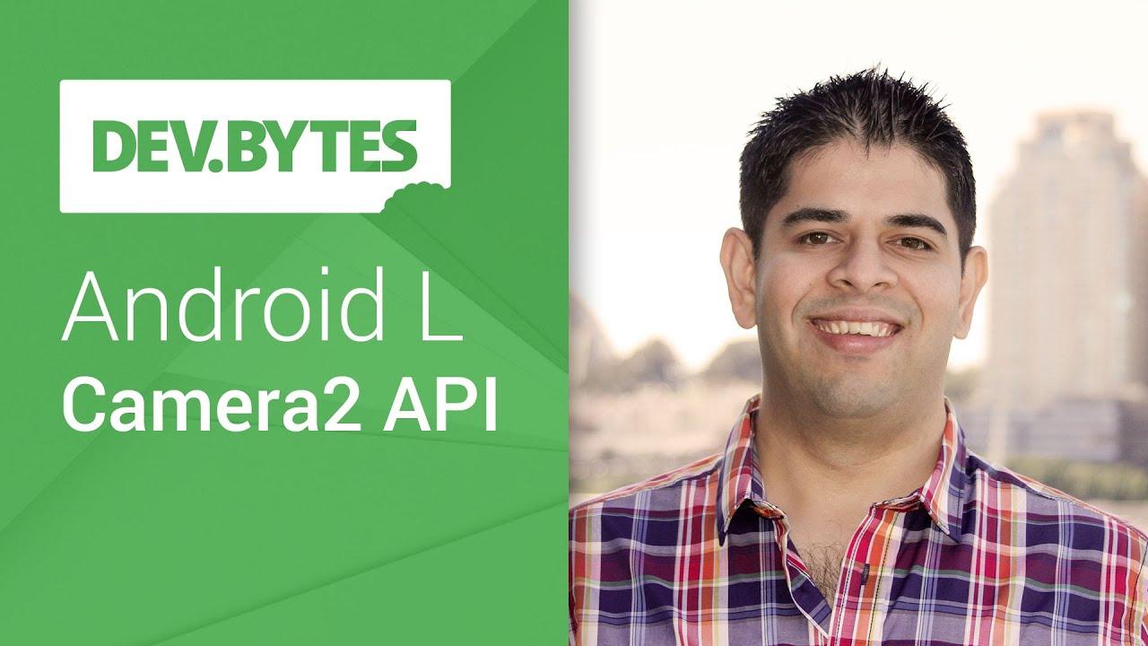 DevBytes: Android L Developer Preview - Camera2 API