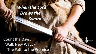 When The Lord Draws the Sword - Passover, Crossover, Makeover, Takeover.  The Flight Deck 4-1-2021