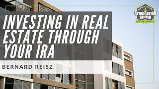 Investing in Real Estate Through Your IRA