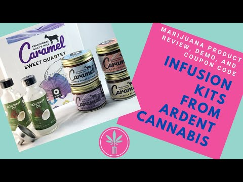 Ardent Cannabis' Infusion Kits Product Demonstration - YouTube