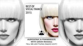 Aurosonic & Frainbreeze with Sarah Russell - Tell Me Anything (Radio Edit)