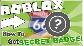 HOW TO GET THE SECRET BADGE IN ADVENTURE TRIP (ROUTE 66)! [ROBLOX]