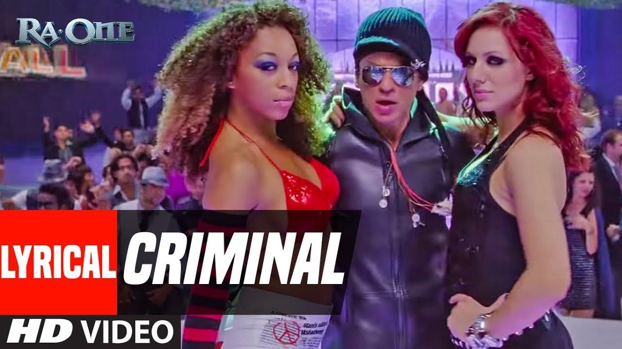 Download Lyrical Video: Criminal   Ra.One   ShahRukh Khan   Kareena Kapoor