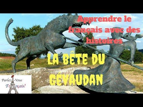 Apprendre le français avec des histoires : la bête du Gévaudan
