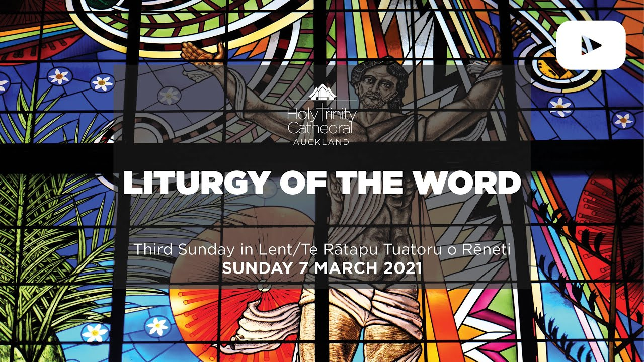 LITURGY OF THE WORD - 10AM SUNDAY 7 MARCH