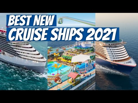 BEST NEW CRUISE SHIPS 2021 | ROYAL CARIBBEAN, CARNIVAL, CELEBRITY, and MORE TOP CRUISE SHIPS 2021!
