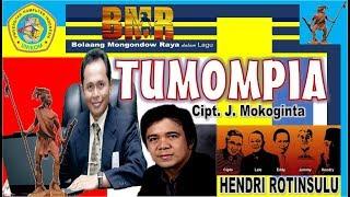 "Download lagu Album Mongondow ""TUMOMPIA""  Cipt J Mokoginta Voc Hendri Rotinsulu Arr Musik  Chairul A Luli"